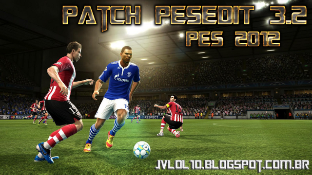 Patch PESEDIT 3.2 para PES 2012 Download, Baixar Patch PESEDIT 3.2 para PES 2012